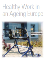 Healthy Work in an ageing Europe
